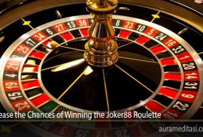 Increase the Chances of Winning the Joker88 Roulette